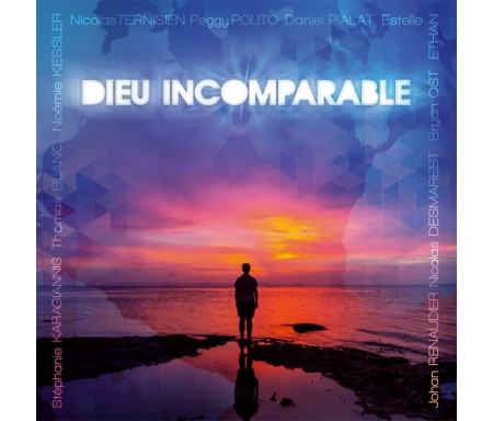 DIEU INCOMPARABLE