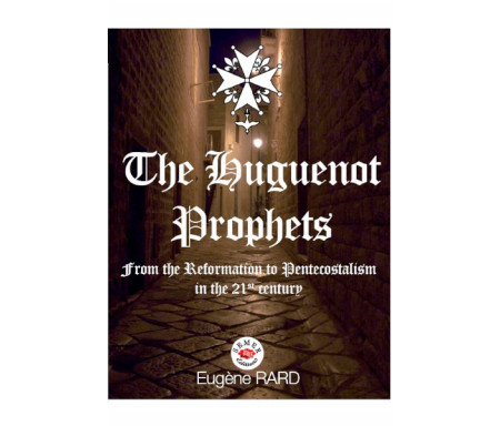 The Huguenot Prophets