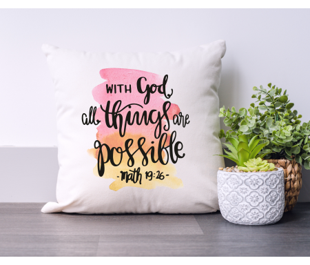 """Coussin """"With God all..."""